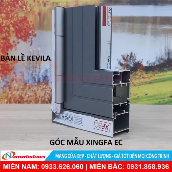 Góc mẫu Xingfa EC và bản lề Kevila